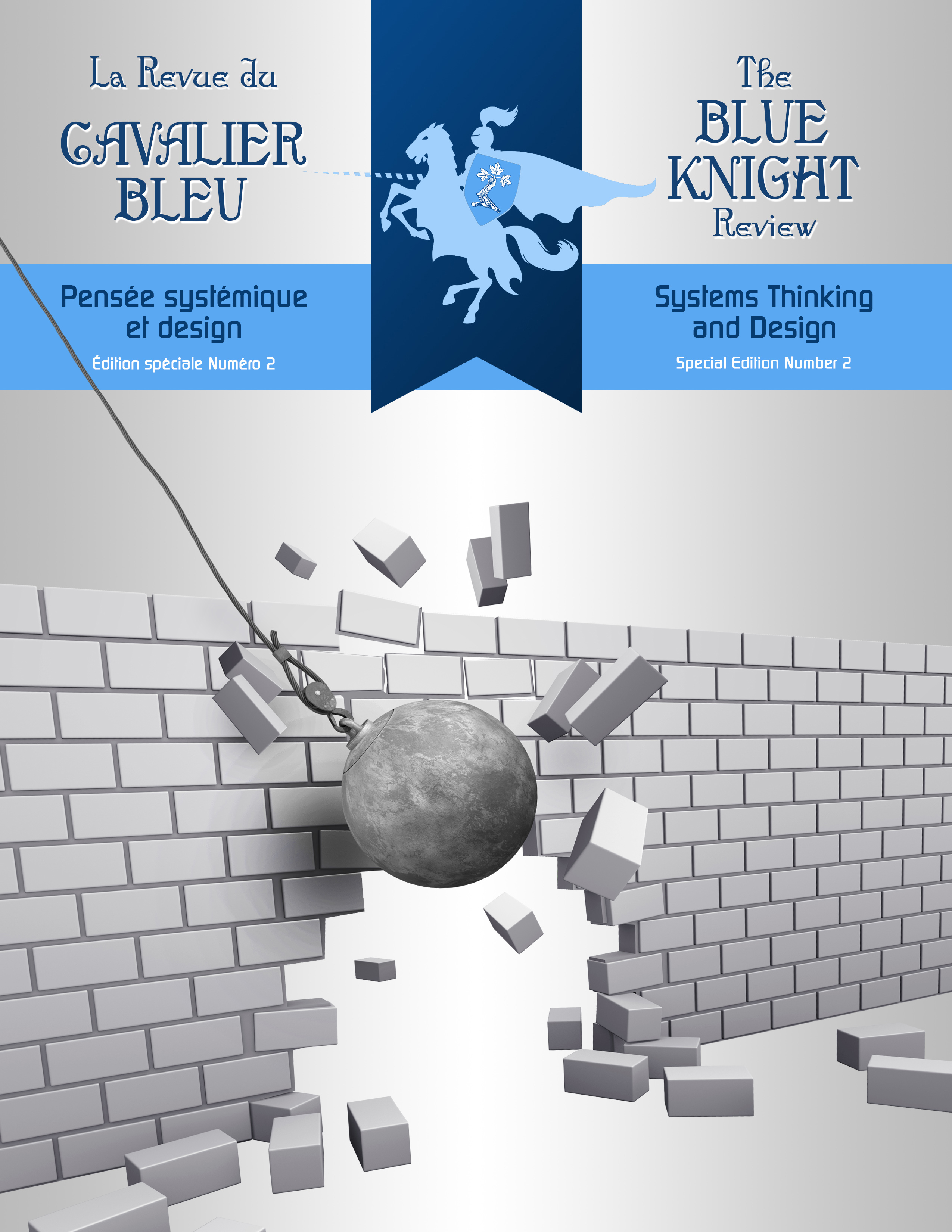 The Blue Knight Review (Journal of the Royal Military College St Jean): Special Edition No. 2: Systems Thinking and Design