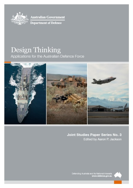 Design Thinking: Applications for the Australian Defence Force