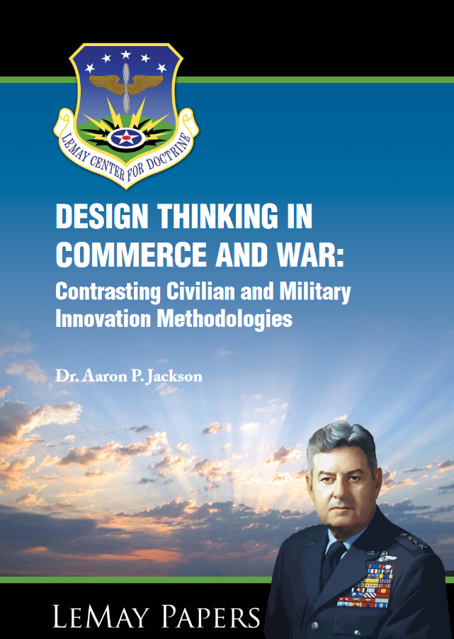 Design Thinking in Commerce and War: Contrasting Civilian and Military Innovation Methodologies